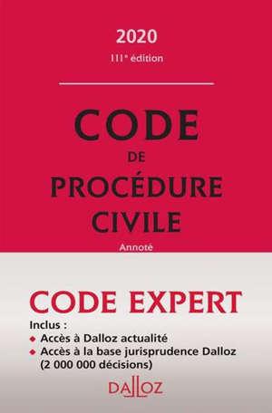 Code de procédure civile 2020, annoté