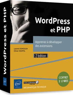 WordPress et PHP : apprenez à développer des extensions