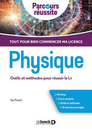 Physique : outils et méthodes pour réussir la L1