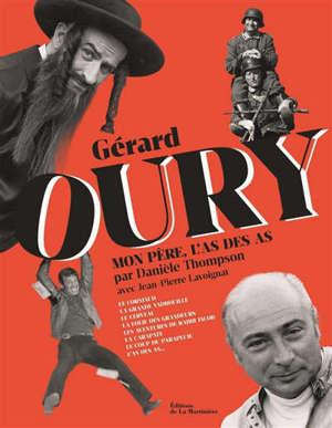 Gérard Oury : mon père, l'as des as