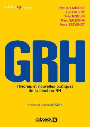 GRH : théories et nouvelles pratiques de la fonction RH