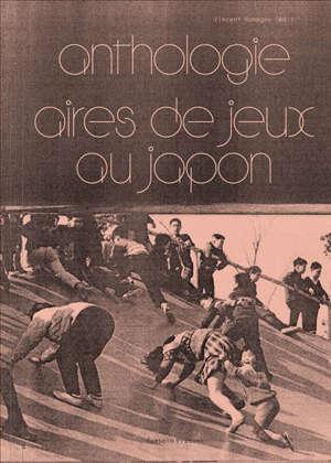 Anthologie aires de jeux au Japon