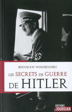 Les secrets de guerre de Hitler