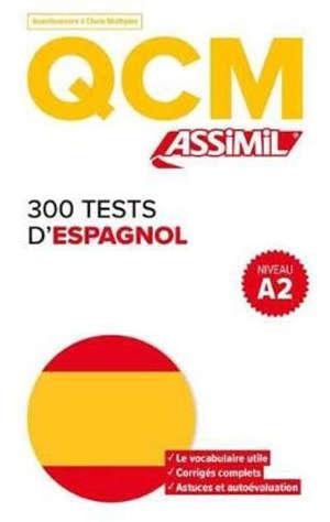 300 tests d'espagnol, niveau A2 : QCM, questionnaire à choix multiples