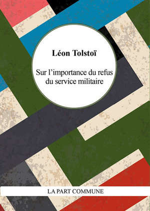 Sur l'importance du refus du service militaire