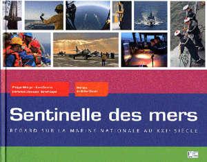 Sentinelle des mers : la Marine nationale contemporaine