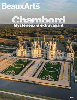 Chambord : mystérieux & extravagant