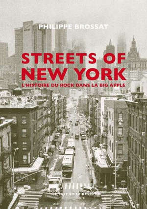Streets of New York : l'histoire du rock dans la Big Apple