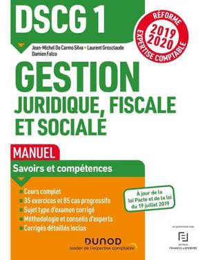 DSCG 1 gestion juridique, fiscale et sociale : manuel : réforme expertise comptable 2019-2020