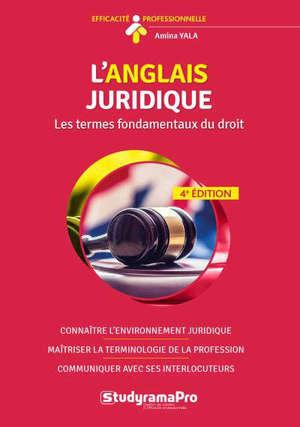 L'anglais juridique : les termes fondamentaux du droit