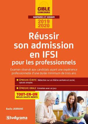 Réussir son admission en IFSI pour les AS-AP (et autres professionnels) 2019-2020 : tout-en-un