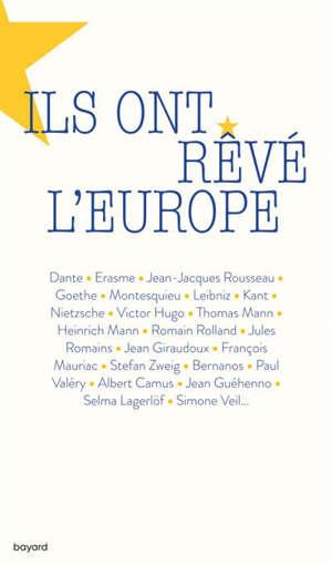 Ils ont rêvé l'Europe
