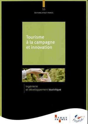 Tourisme à la campagne et innovation