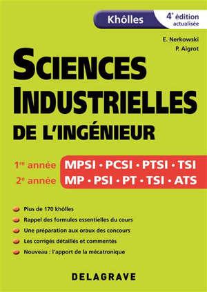 Sciences industrielles de l'ingénieur : khôlles : 1re année MPSI, PCSI, PTSI, TSI, 2e année MP, PSI, PT, TSI, ATS