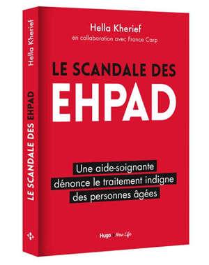 Le scandale des EHPAD : une aide-soignante dénonce le traitement indigne des personnes âgées