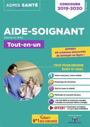 Aide-soignant, entrée en IFAS : tout-en-un : concours 2019-2020