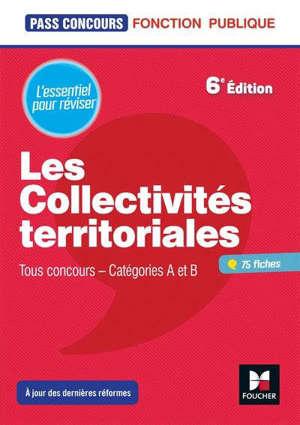 Les collectivités territoriales : tout concours, catégories A et B