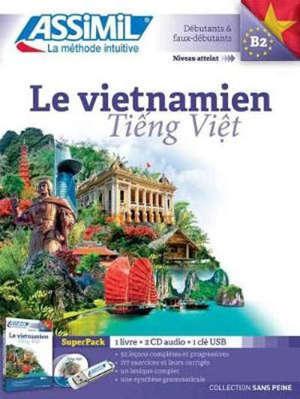 Le vietnamien : débutants & faux-débutants, niveau atteint B2 : superpack