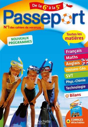 Passeport de la 6e à la 5e : toutes les matières : nouveaux programmes