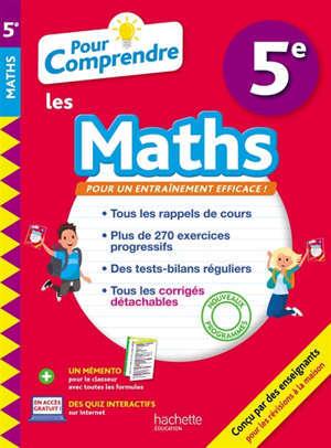 Pour comprendre les maths 5e : nouveaux programmes