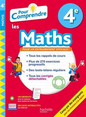 Pour comprendre les maths 4e : nouveaux programmes