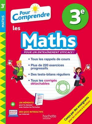 Pour comprendre les maths 3e : nouveaux programmes