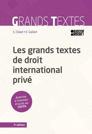 Les grands textes de droit international privé