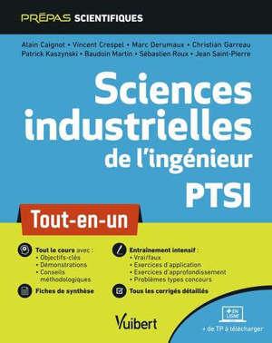 Sciences industrielles de l'ingénieur, PTSI : tout-en-un