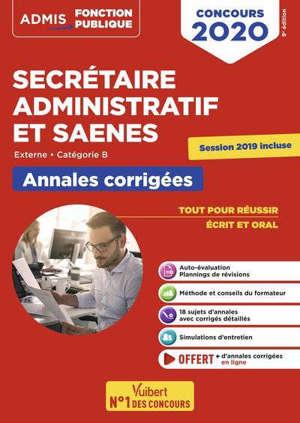 Secrétaire administratif et SAENES : externe, catégorie B : annales corrigées, concours 2020