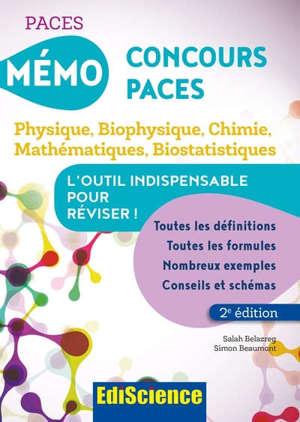 Mémo concours PACES : physique, biophysique, chimie, mathématiques, biostatistiques