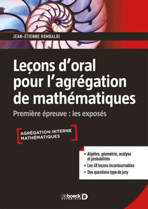 Leçons d'oral pour l'agrégation de mathématiques : première épreuve : les exposés