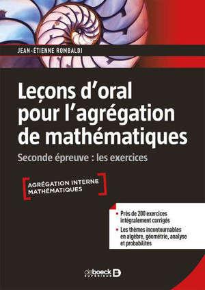 Leçons d'oral pour l'agrégation de mathématiques : seconde épreuve, les exercices