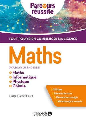 Maths pour les licences de maths, informatique, physique, chimie : tout pour bien commencer ma licence