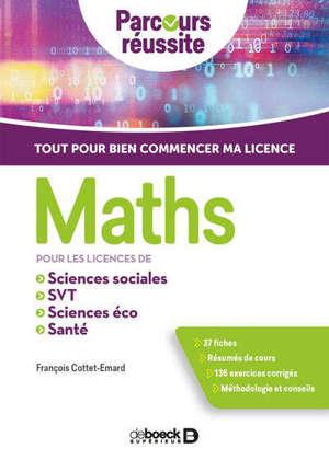 Maths pour les licences de sciences sociales, SVT, sciences éco, santé : tout pour bien commencer ma licence