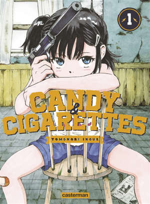 Candy & cigarettes. Volume 1