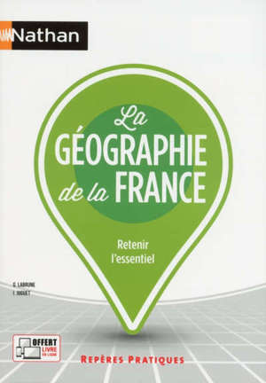 La géographie de la France : retenir l'essentiel