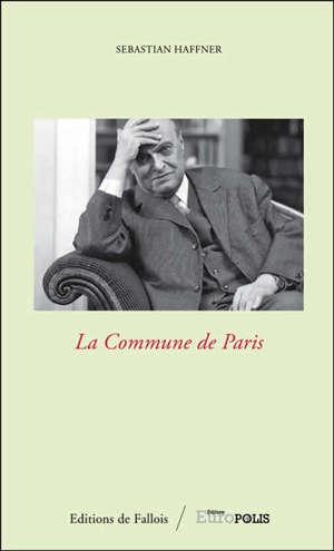 La Commune de Paris = Die Pariser Kommune