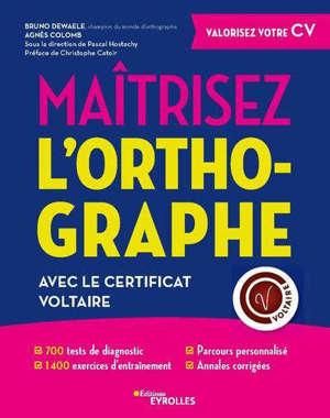 Maîtrisez l'orthographe avec le certificat Voltaire