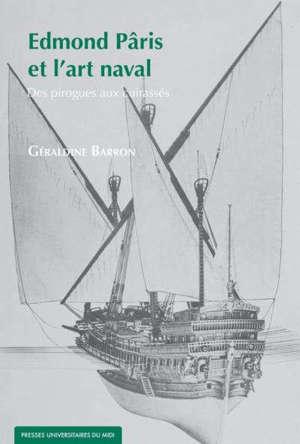Edmond Pâris et l'art naval : des pirogues aux cuirassés
