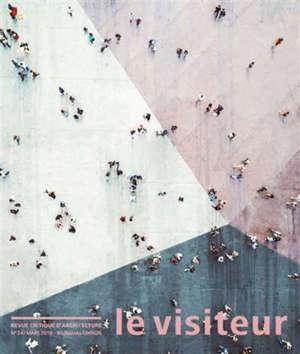 Visiteur (Le). n° 24, L'espace public