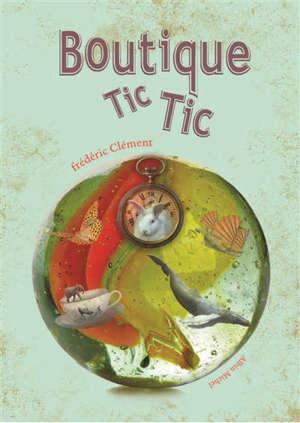 Boutique Tic-Tic : temps précieux et souvenirs rares pour petits parents et grands enfants
