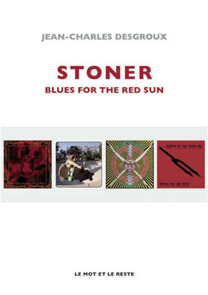 Stoner : blues for the red sun