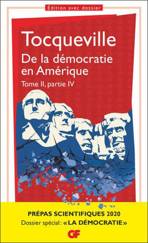 De la démocratie en Amérique : tome II, partie IV