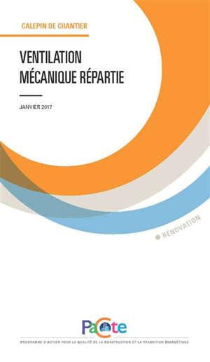 Ventilation mécanique répartie : janvier 2017 : rénovation
