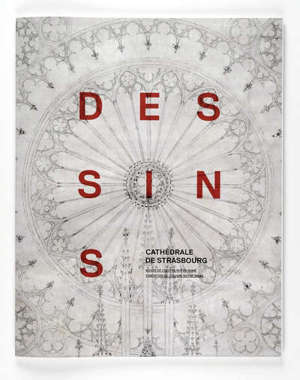 Cathédrale de Strasbourg : dessins