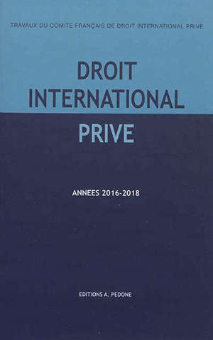 Droit international privé : années 2016-2017, 2017-2018