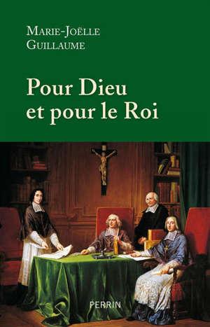 Pour Dieu et pour le roi : douze prélats qui ont marqué l'histoire de France