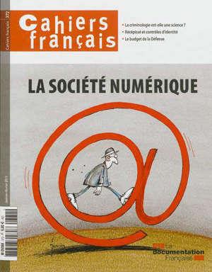 Cahiers français. n° 372, La société numérique