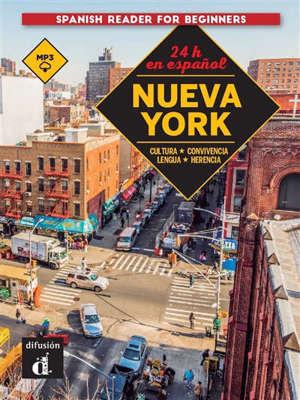 24 h en espanol : Nueva Yorka : cultura, convivencia, lengua, herencia
