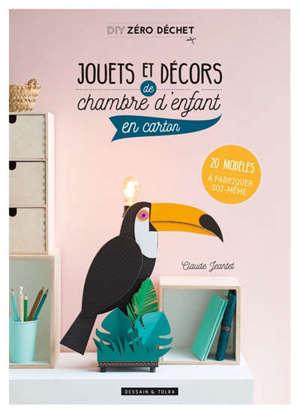 Jouets et décors de chambre d'enfant en carton : 20 modèles à fabriquer soi-même